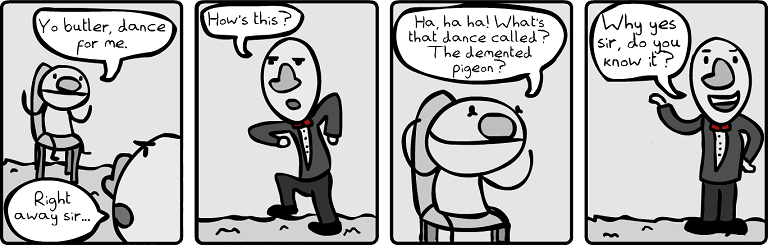 Fathead gets a Butler [Part 2]
